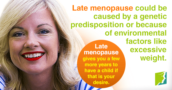 Late menopause has its own health benefits and risks.