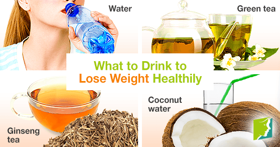What to drink to lose weight healthily