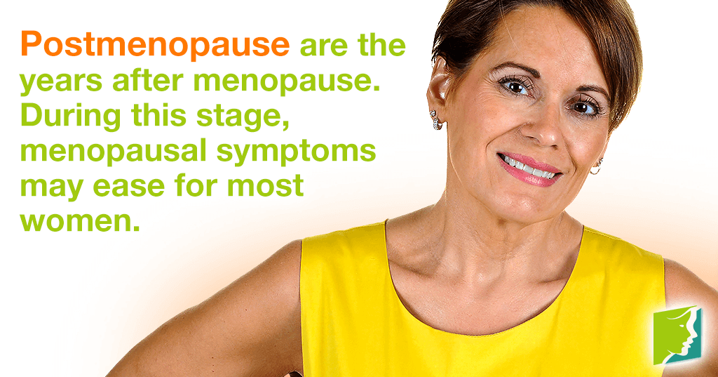 Symptoms start to subside during postmenopause.