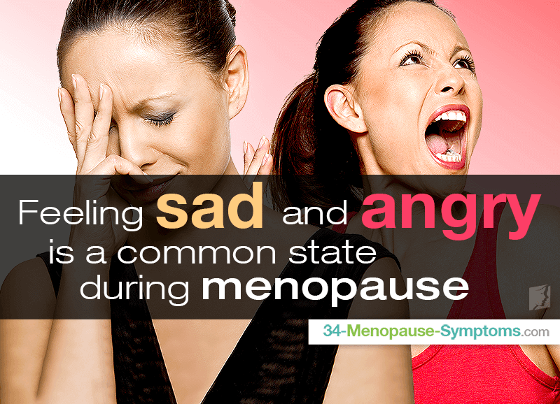 feeling sad and angry is a common state during menopause
